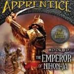 Ranger's Apprentice: Emperor of Nihon-ja (Book 10) By: John Flanagan
