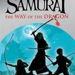 Young Samurai: Way of the Dragon    By – Chris Bradfrord