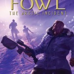 Artemis Fowl #2 The Arctic Incident  by Eoin Colfer