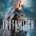 Truthwitch (The Witchlands #1) by Susan Dennard