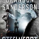 Steelheart (The Reckoners #1) by Brandon Sanderson
