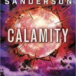Calamity (The Reckoners #3) by Brandon Sanderson