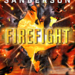 Firefight (Reckoners#2) by Brandon Sanderson