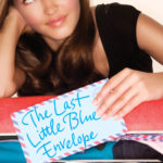The Last Little Blue Envelope (Little Blue Envelope #2) by Maureen Johnson
